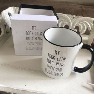 Other - NWOT Mug - My Book Club Only Reads Wine Labels